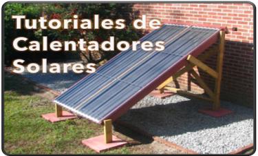 Tutorial Gratis – Cómo Hacer Un Calentador Solar