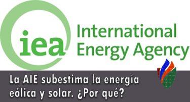 La Agencia Internacional de la Energía Subestima Constantemente la Energía Eólica y Solar. ¿Por qué?